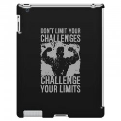 don't limit your challenges challenge your limits iPad 3 and 4 Case | Artistshot