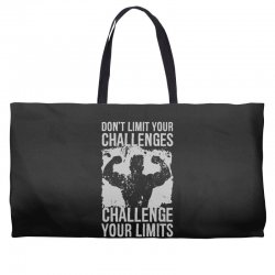 don't limit your challenges challenge your limits Weekender Totes | Artistshot