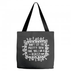 don't let the pretty bow fool you i am a beast Tote Bags   Artistshot