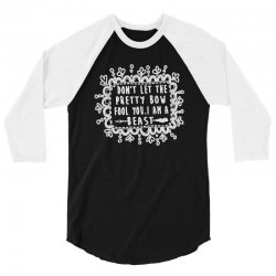 don't let the pretty bow fool you i am a beast 3/4 Sleeve Shirt   Artistshot