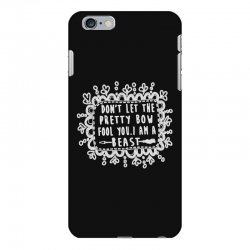 don't let the pretty bow fool you i am a beast iPhone 6 Plus/6s Plus Case   Artistshot