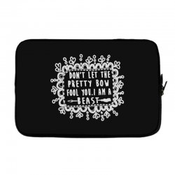 don't let the pretty bow fool you i am a beast Laptop sleeve   Artistshot