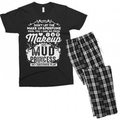 don't let the makeup and perfume fool you Men's T-shirt Pajama Set | Artistshot