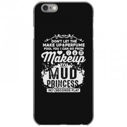 don't let the makeup and perfume fool you iPhone 6/6s Case | Artistshot