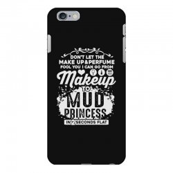 don't let the makeup and perfume fool you iPhone 6 Plus/6s Plus Case | Artistshot