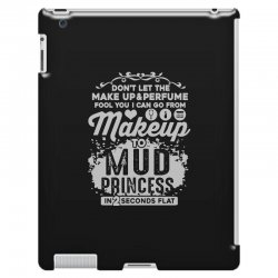 don't let the makeup and perfume fool you iPad 3 and 4 Case | Artistshot