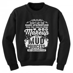 don't let the makeup and perfume fool you Youth Sweatshirt | Artistshot