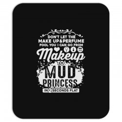 don't let the makeup and perfume fool you Mousepad | Artistshot