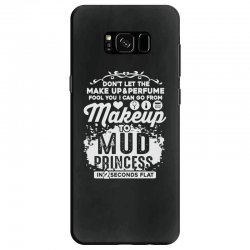 don't let the makeup and perfume fool you Samsung Galaxy S8 Case | Artistshot