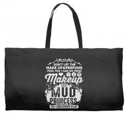 don't let the makeup and perfume fool you Weekender Totes | Artistshot