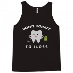 don't forget to floss Tank Top   Artistshot
