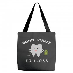 don't forget to floss Tote Bags   Artistshot