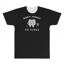 don't forget to floss All Over Men's T-shirt   Artistshot