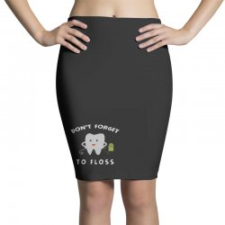 don't forget to floss Pencil Skirts   Artistshot