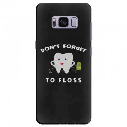 don't forget to floss Samsung Galaxy S8 Plus Case   Artistshot