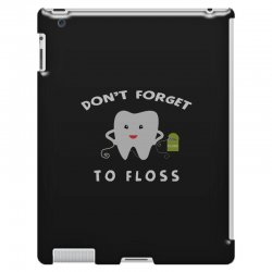 don't forget to floss iPad 3 and 4 Case   Artistshot