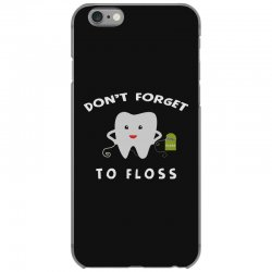 don't forget to floss iPhone 6/6s Case   Artistshot