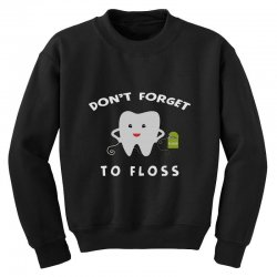 don't forget to floss Youth Sweatshirt   Artistshot