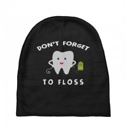 don't forget to floss Baby Beanies   Artistshot