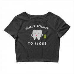 don't forget to floss Crop Top   Artistshot