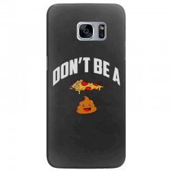 don't be a pizza poop Samsung Galaxy S7 Edge Case | Artistshot