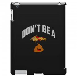 don't be a pizza poop iPad 3 and 4 Case | Artistshot