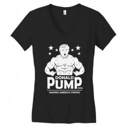 donald pump making america strong (donald trump) Women's V-Neck T-Shirt | Artistshot