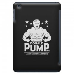 donald pump making america strong (donald trump) iPad Mini Case | Artistshot
