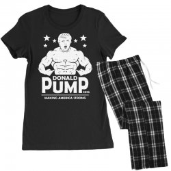 donald pump making america strong (donald trump) Women's Pajamas Set | Artistshot