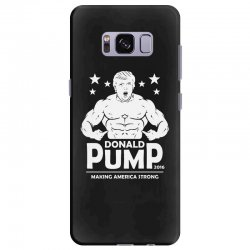 donald pump making america strong (donald trump) Samsung Galaxy S8 Plus Case | Artistshot