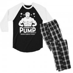 donald pump making america strong (donald trump) Men's 3/4 Sleeve Pajama Set | Artistshot