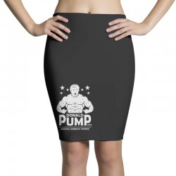 donald pump making america strong (donald trump) Pencil Skirts | Artistshot