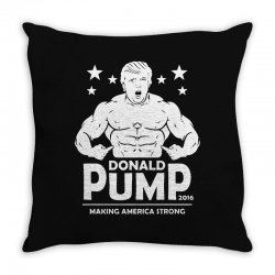 donald pump making america strong (donald trump) Throw Pillow | Artistshot