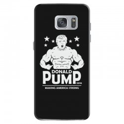 donald pump making america strong (donald trump) Samsung Galaxy S7 Case | Artistshot