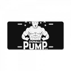 donald pump making america strong (donald trump) License Plate | Artistshot