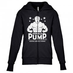 donald pump making america strong (donald trump) Youth Zipper Hoodie | Artistshot
