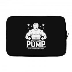 donald pump making america strong (donald trump) Laptop sleeve | Artistshot