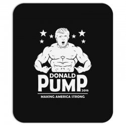 donald pump making america strong (donald trump) Mousepad | Artistshot