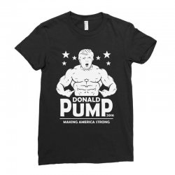 donald pump making america strong (donald trump)   copy Ladies Fitted T-Shirt | Artistshot