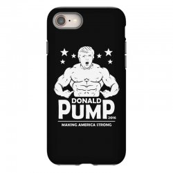 donald pump making america strong (donald trump)   copy iPhone 8 Case | Artistshot