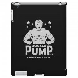 donald pump making america strong (donald trump)   copy iPad 3 and 4 Case | Artistshot