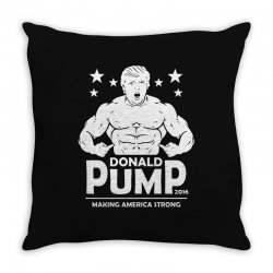 donald pump making america strong (donald trump)   copy Throw Pillow | Artistshot