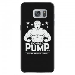 donald pump making america strong (donald trump)   copy Samsung Galaxy S7 Case | Artistshot