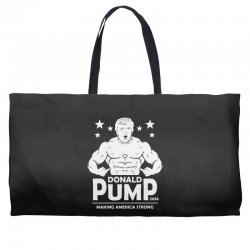 donald pump making america strong (donald trump)   copy Weekender Totes | Artistshot