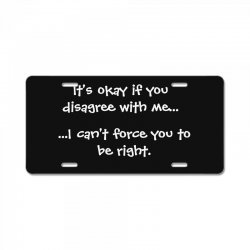 funny quote License Plate | Artistshot