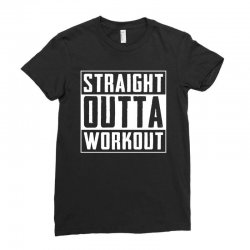 straight outta workout Ladies Fitted T-Shirt | Artistshot