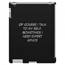 funny quote spmetimes i need expert advice iPad 3 and 4 Case   Artistshot