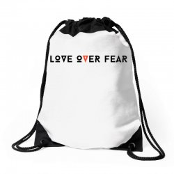 love over fear Drawstring Bags | Artistshot