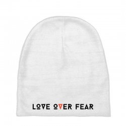 love over fear Baby Beanies | Artistshot