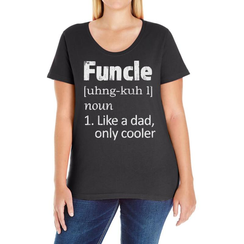 dc629957 Custom Funcle Definition Funny Uncle Saying Mens Ladies Curvy T ...